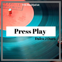 Dalco J Dorn - Press Play