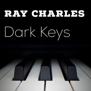 Ray Charles - Dark Keys