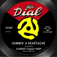 "Clarence ""Frogman"" Henry - Hummin' a Heartache"
