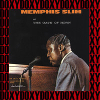 Memphis Slim - Memphis Slim At The Gate Of Horn (Remastered Version) (Doxy Collection)