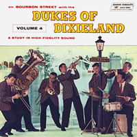 The Dukes of Dixieland - On Bourbon Street with the Dukes of Dixieland, Vol. 4