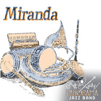 Panorama Jazz Band - Miranda