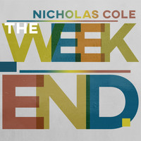 Nicholas Cole - The Weekend
