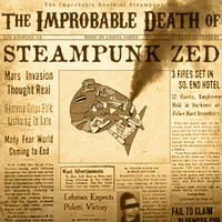 Lionel Cohen - The Improbable Death of Steampunk Zed