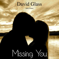 David Glass - Missing You