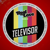 Funk Leblanc & Televisor - Real Love (Televisor Remix) [feat. Holland Greco]