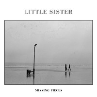 Little Sister - Missing Pieces