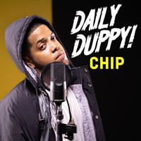 Chip - Daily Duppy (Explicit)