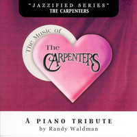 Randy Waldman - The Music Of The Carpenters- A Piano Tribute (Explicit)