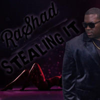 Rashad - Stealing It