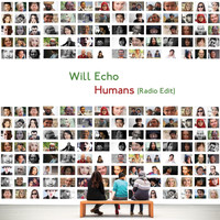Will Echo - Humans (Radio Edit)