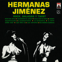 Hermanas Jiménez - Rock, Baladas y Twist