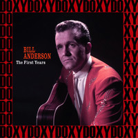 Bill Anderson - The First Years 1956-1966, Vol.2 (Remastered Version) (Doxy Collection)