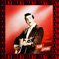 Bob Luman - Wild Eyed Woman (Remastered Version) (Doxy Collection)