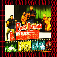 Bob Luman - Red Hot 1956-57 (Remastered Version) (Doxy Collection)