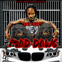 infinity - Mad Dawg