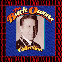Buck Owens - The Buck Owens Collection (Remastered Version) (Doxy Collection)