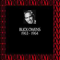 Buck Owens - In Chronology, 1963-1964 (Remastered Version) (Doxy Collection)