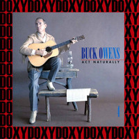 Buck Owens - Act Naturally - The Buck Owens Recordings Vol. 4 (Remastered Version) (Doxy Collection)