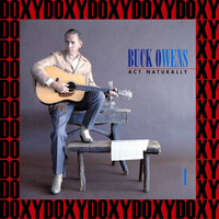 Buck Owens - Act Naturally - The Buck Owens Recordings Vol. 1 (Remastered Version) (Doxy Collection)