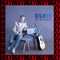 Buck Owens - Act Naturally - The Buck Owens Recordings Vol. 5 (Remastered Version) (Doxy Collection)
