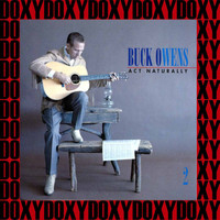Buck Owens - Act Naturally - The Buck Owens Recordings Vol. 2 (Remastered Version) (Doxy Collection)