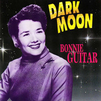 Bonnie Guitar - Dark Moon, The Chronological Recordings (Remastered Version) (Doxy Collection)