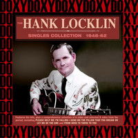 Hank Locklin - The Hank Locklin Singles Collection 1948-62 (Remastered Version) (Doxy Collection)