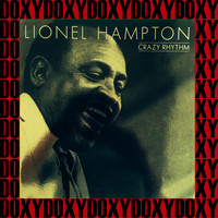 Lionel Hampton - Crazy Rhythm (Remastered Version) (Doxy Collection)