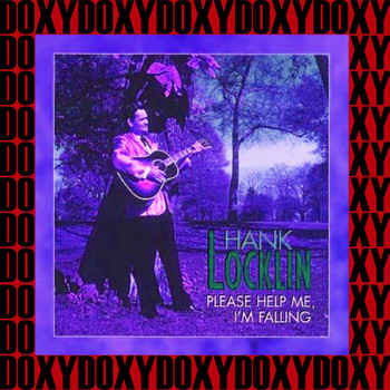 Hank Locklin - Please Help Me I'm Falling, Vol.2 (Remastered Version) (Doxy Collection)