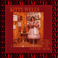 Kitty Wells - Queen Of Country Music, Vol.4 (Remastered Version) (Doxy Collection)