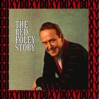 Red Foley - The Complete Red Foley Story (Remastered Version) (Doxy Collection)