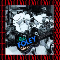 Red Foley - Old Shep The Red Foley Recordings 1933-1950, Vol.6 (Remastered Version) (Doxy Collection)