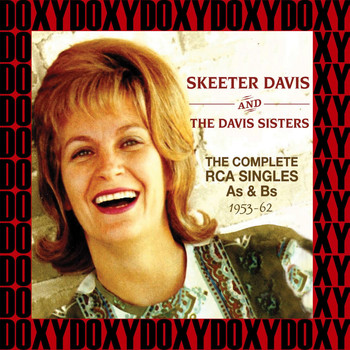 Skeeter Davis - The Complete RCA Singles As & Bs 1953-1962 (Remastered Version) (Doxy Collection)