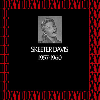 Skeeter Davis - In Chronology, 1957-1960 (Remastered Version) (Doxy Collection)