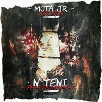 Mota Jr - N'Teni (Explicit)