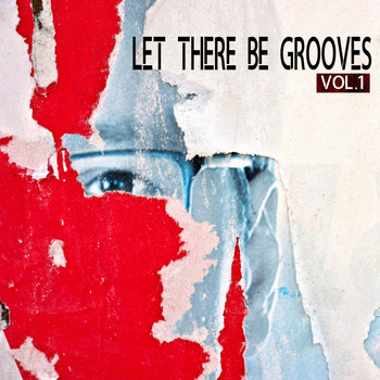 Various Artists - Let There Be Grooves, Vol. 1