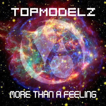 Topmodelz - More Than a Feeling