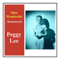 Peggy Lee - Miss Wonderful (Remastered)