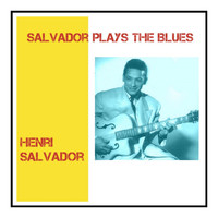 Henri Salvador - Salvador Plays the Blues