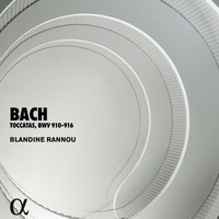 Blandine Rannou / - Bach: Toccatas, BWV 910-916 (Alpha Collection)