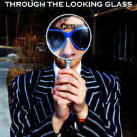 JS aka The Best - Through the Looking Glass