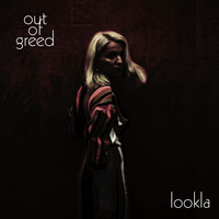 LookLA - Out of Greed