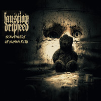 Faustian Dripfeed - Scavengers of Human Filth (Explicit)