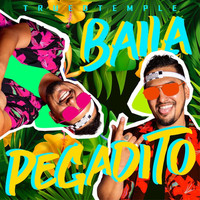 Trued Temple - Baila Pegadito (Explicit)