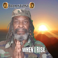Brimstone - When I Rise