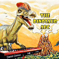 Daddy Donut - The Dinosaur ABC