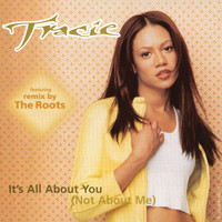 Tracie Spencer - It's All About You (Not About Me)