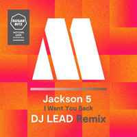 Jackson 5 - I Want You Back (DJ Lead Remix)