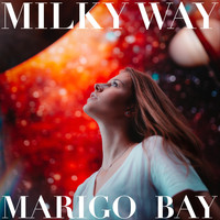 Marigo Bay - Milky Way (Explicit)